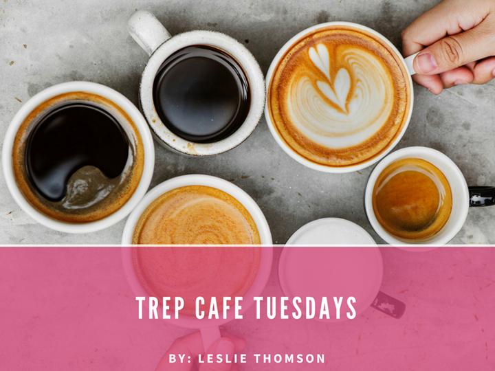 Trep Café Tuesdays | Enjoy some inspiration with your morning coffee