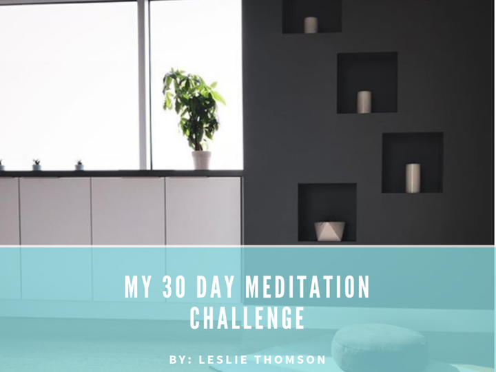 My 30 Day Meditation Challenge